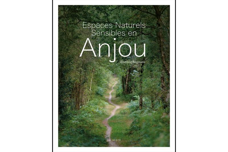 Espaces Naturels Sensibles en Anjou - beau livre