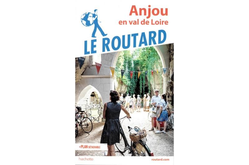 Guide du Routard - Anjou en Val de Loire