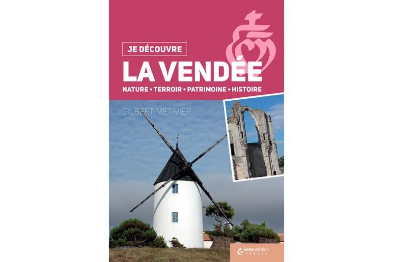 Je découvre La Vendée