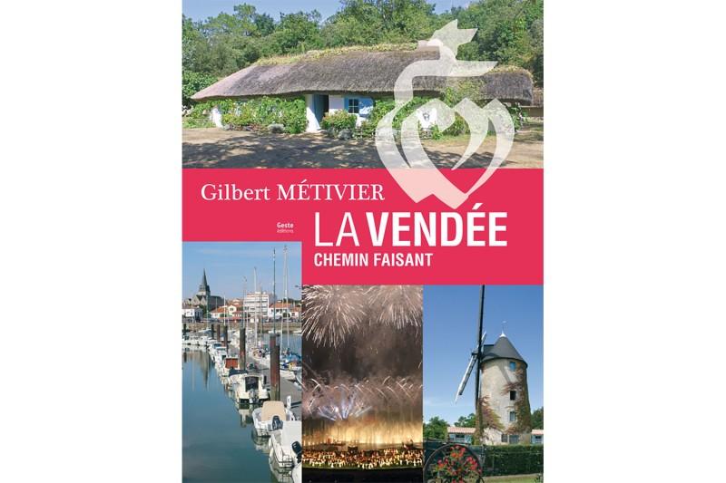 La Vendée Chemin Faisant