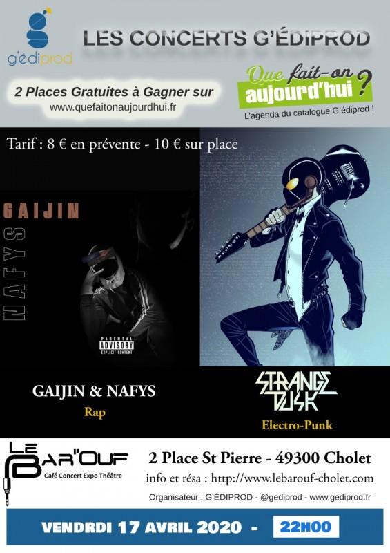 concert G'édiprod Gaijin & Nafys Strange Dusk Bar'Ouf Cholet