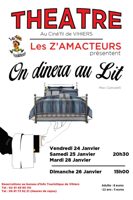 Cholet Tourisme Théâtre Les Z'Amacteurs Comédie On Dînera au Lit Vihiers