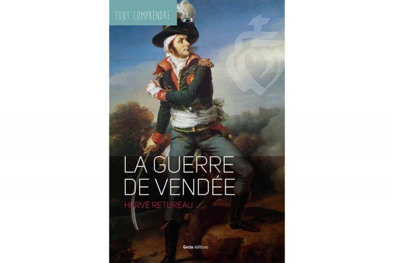 Tout comprendre - La Guerre de Vendée