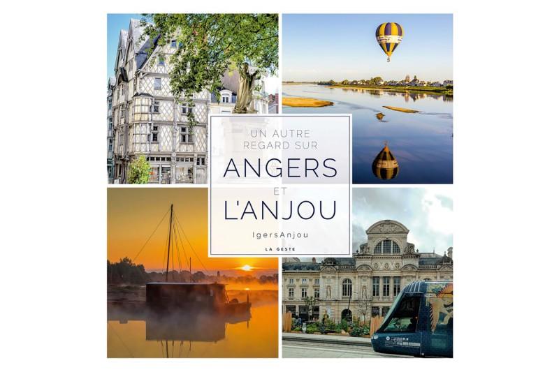 Un Autre Regard sur Angers et l'Anjou - beau livre